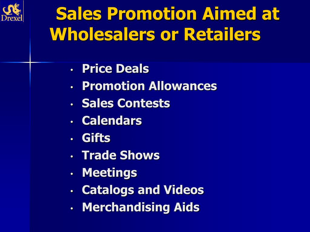 Sales Promotion Aimed at Wholesalers or Retailers