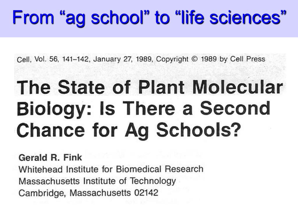 "From ""ag school"" to ""life sciences"""