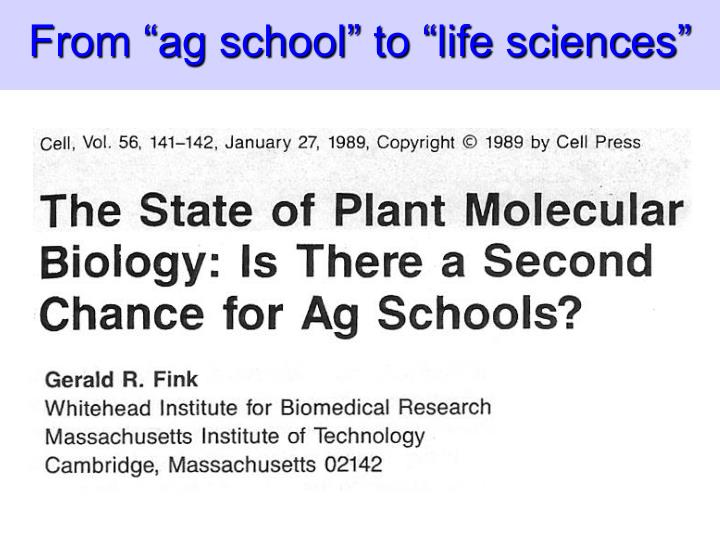 From ag school to life sciences
