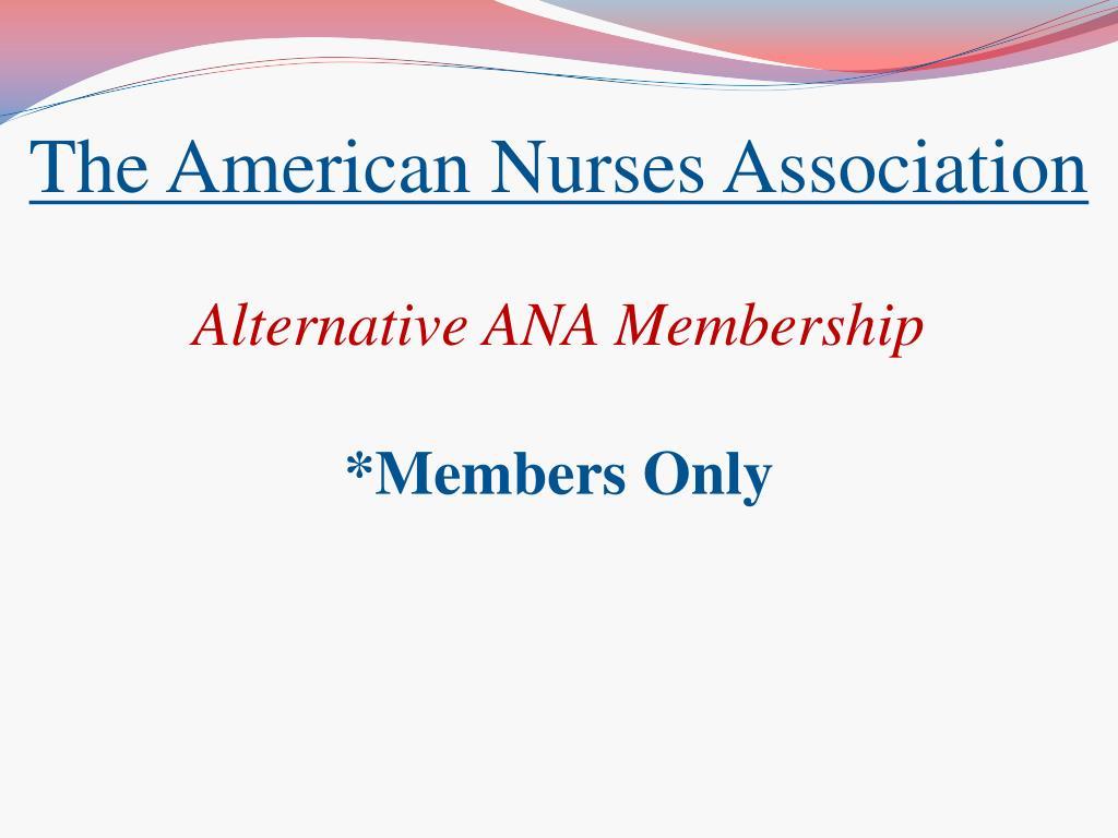 The American Nurses Association