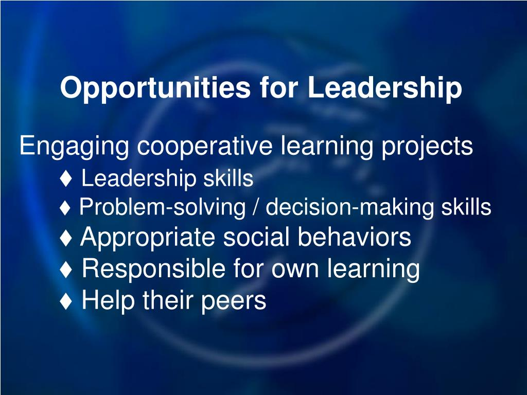 Opportunities for Leadership