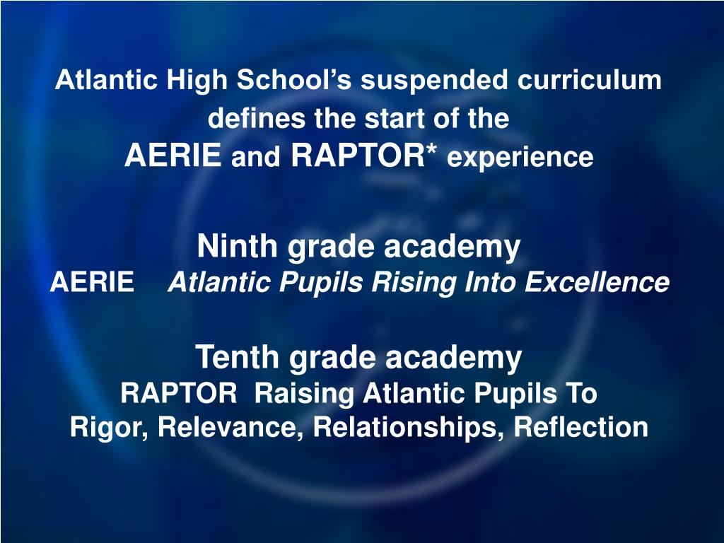 Atlantic High School's suspended curriculum