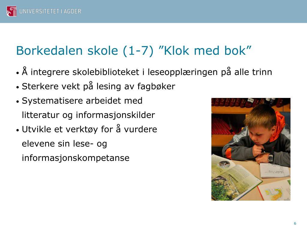 """Borkedalen skole (1-7) """"Klok med bok"""""""