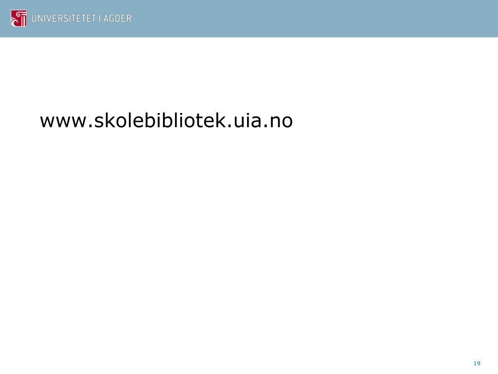 www.skolebibliotek.uia.no