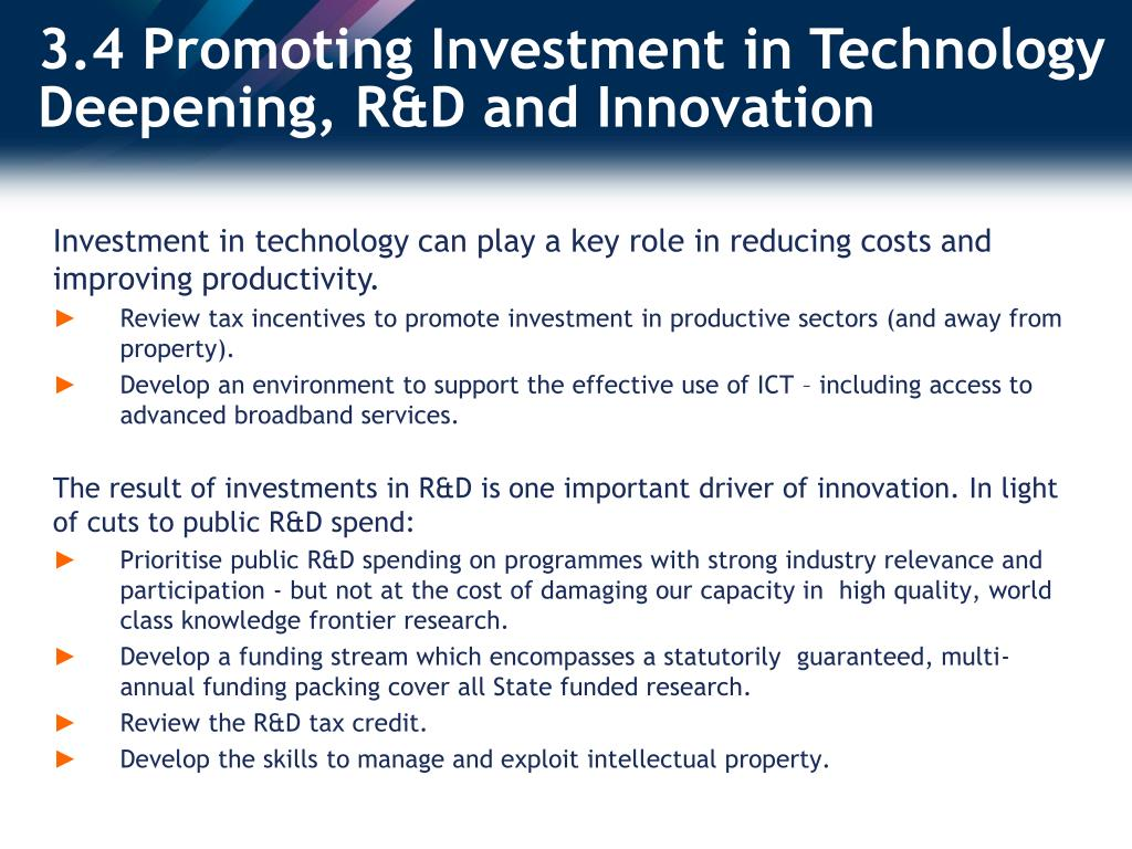 3.4 Promoting Investment in Technology Deepening, R&D and Innovation