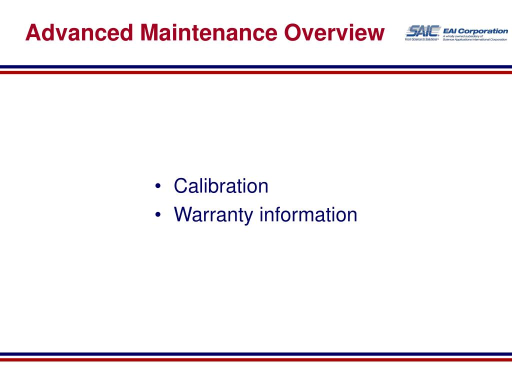 Advanced Maintenance Overview