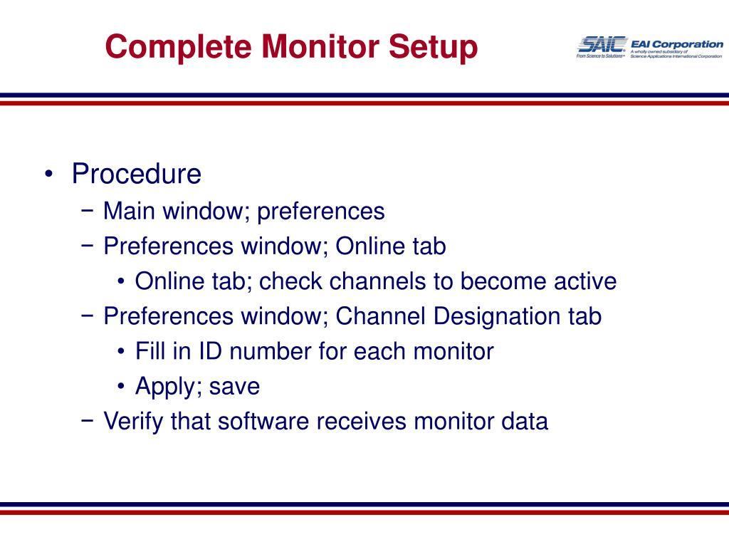 Complete Monitor Setup