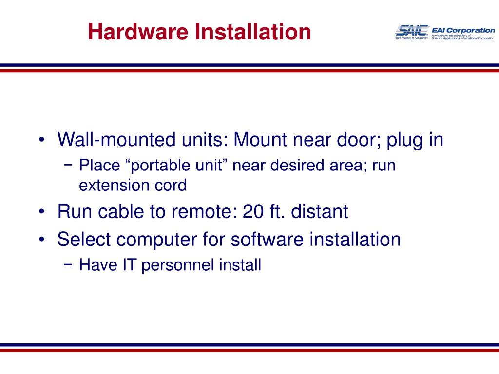 Hardware Installation