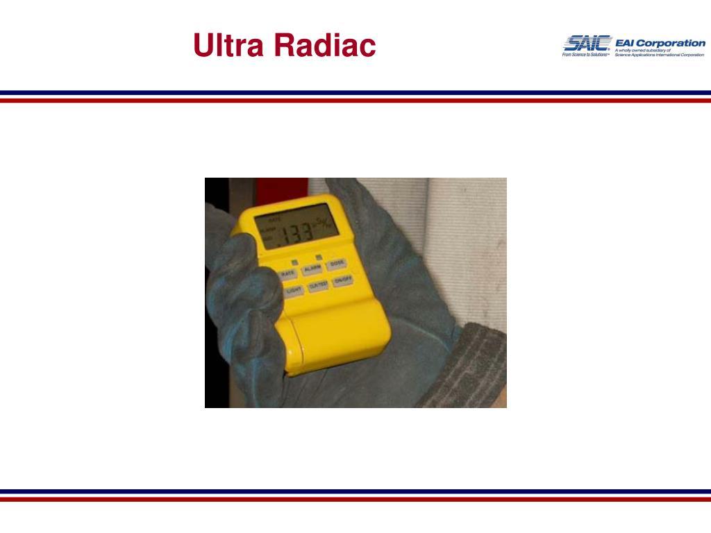 Ultra Radiac