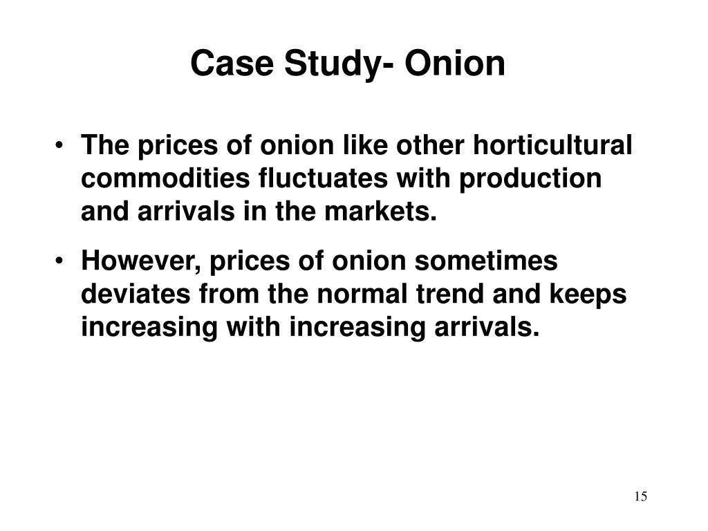 Case Study- Onion