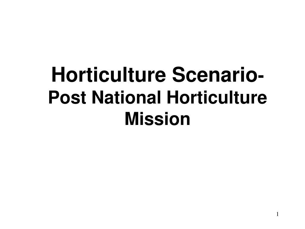 Horticulture Scenario
