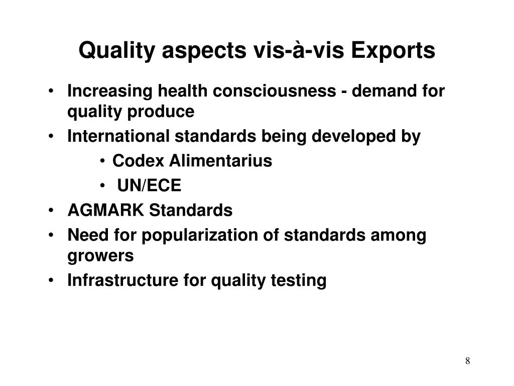 Quality aspects vis-à-vis Exports