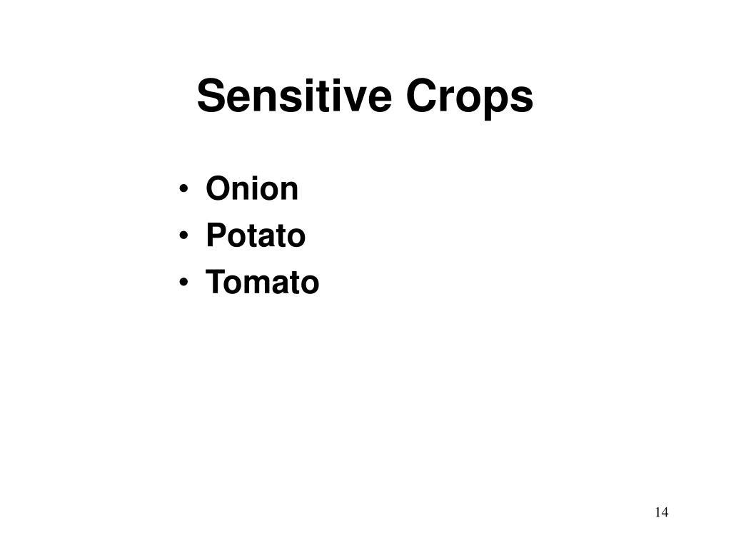 Sensitive Crops