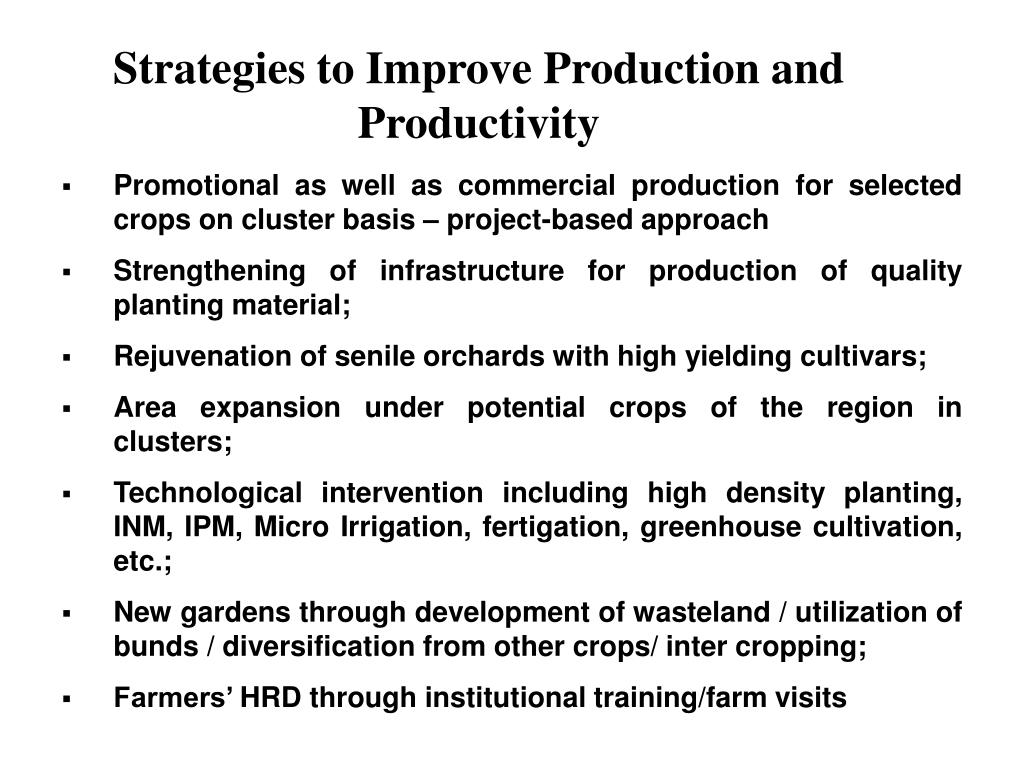 Strategies to Improve Production and Productivity