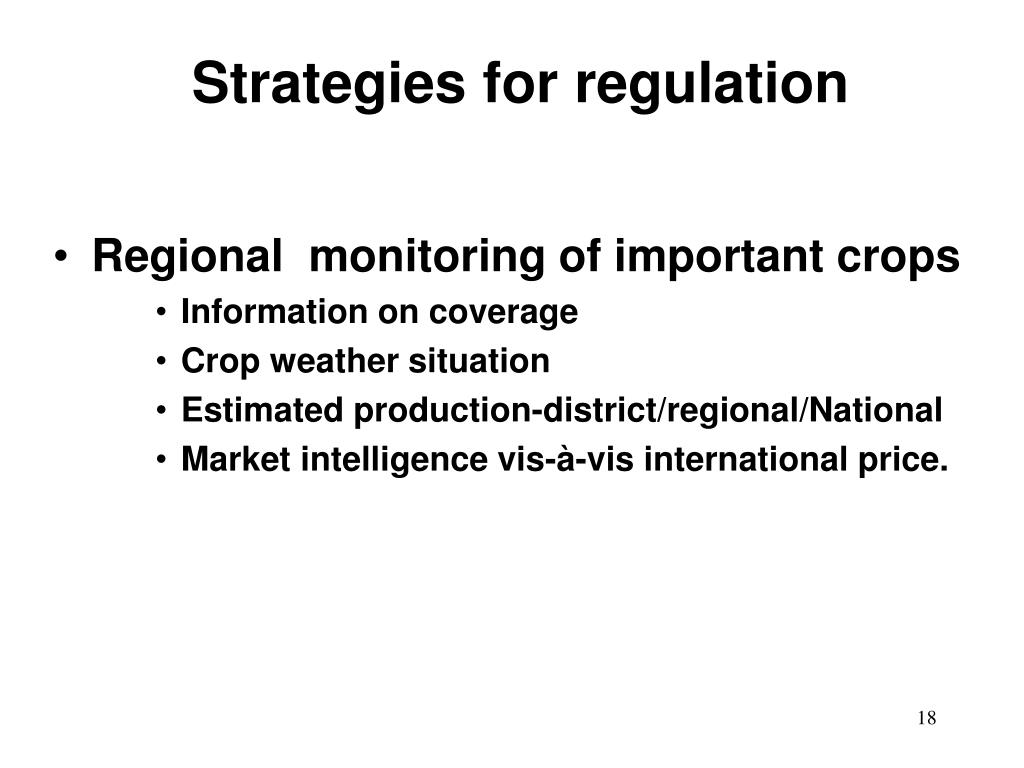 Strategies for regulation