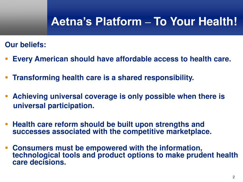 Aetna's Platform