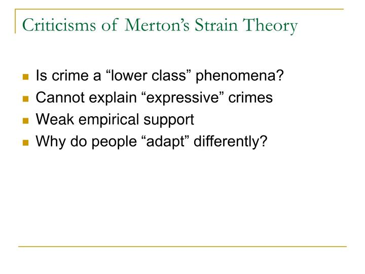 why people commit crime strain theory perspective What are some reasons that people commit crimes a: prominent theories of crime causation are strain theory, in which people commit crimes to get relief from.