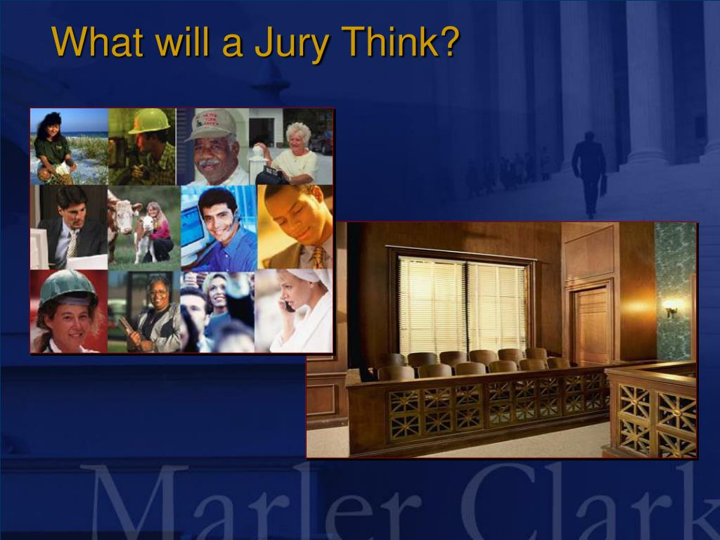 What will a Jury Think?