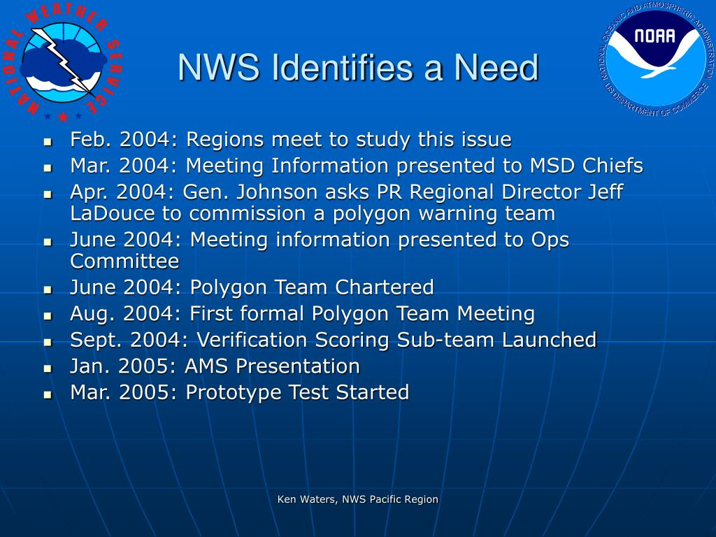 NWS Identifies a Need