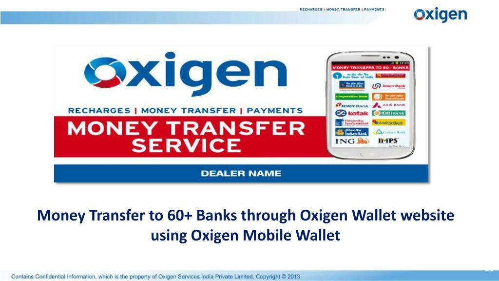 Money Transfer to 60+ Banks through Oxigen Wallet website using Oxigen Mobile Wallet