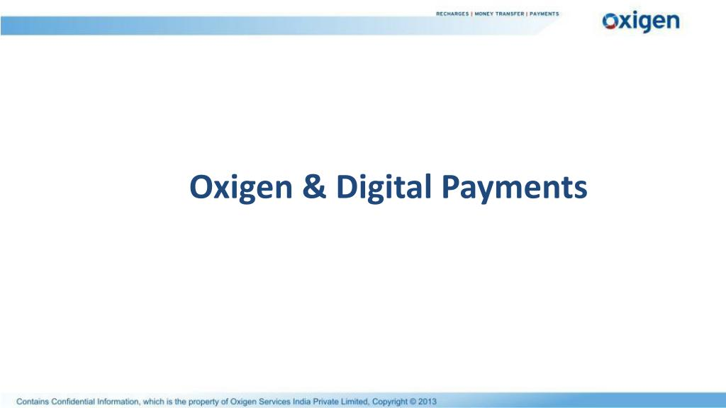 Oxigen & Digital Payments
