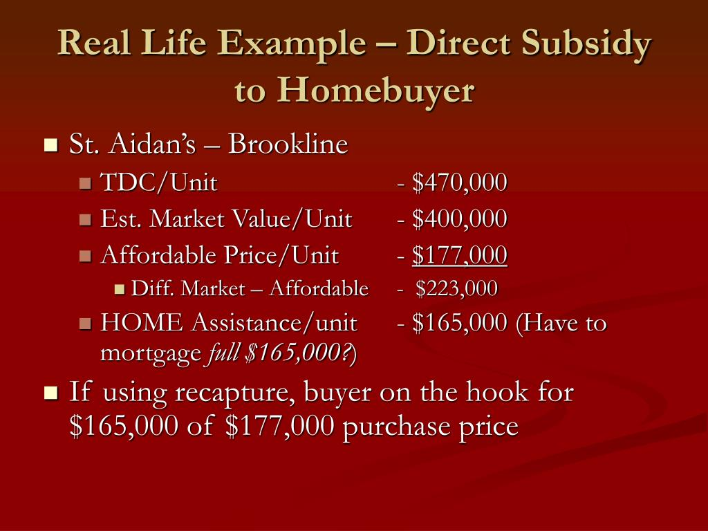 Real Life Example – Direct Subsidy to Homebuyer