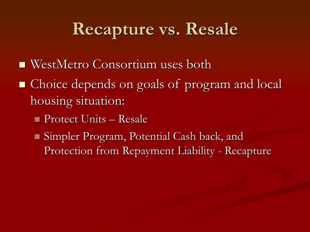 Recapture vs. Resale