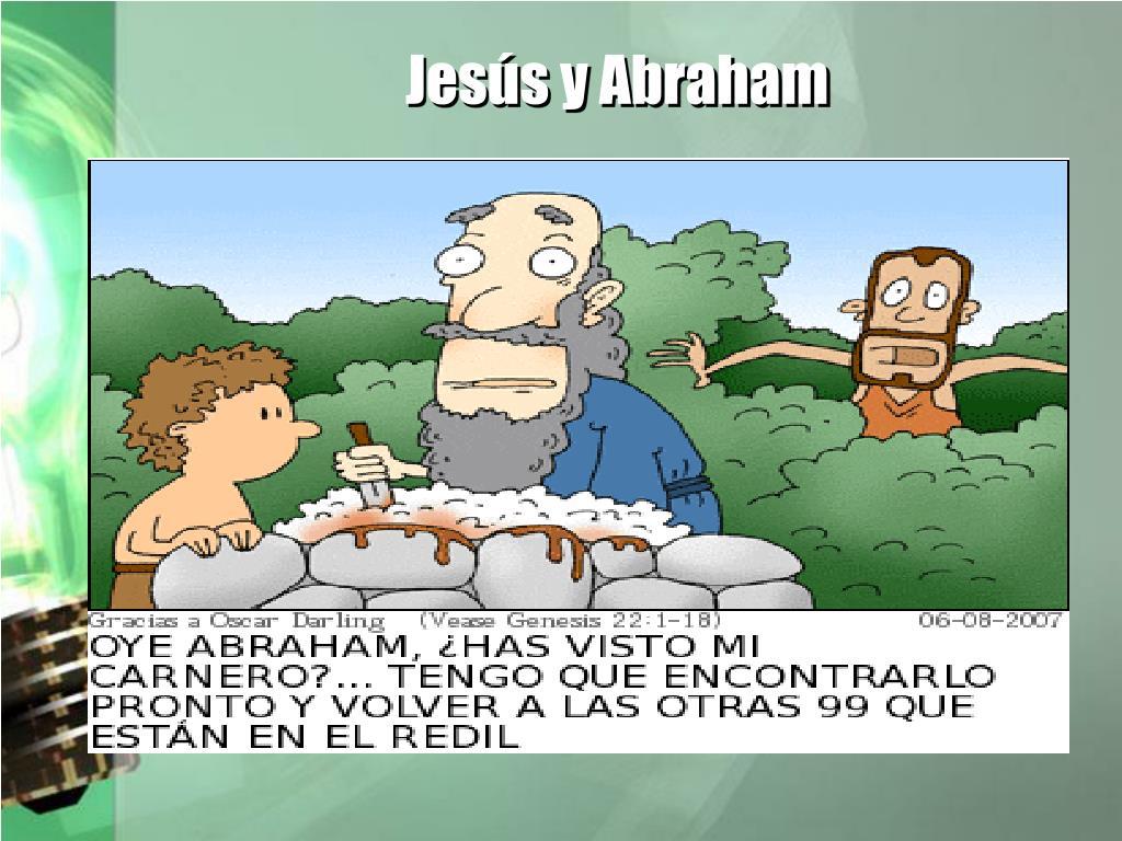 Jesús y Abraham