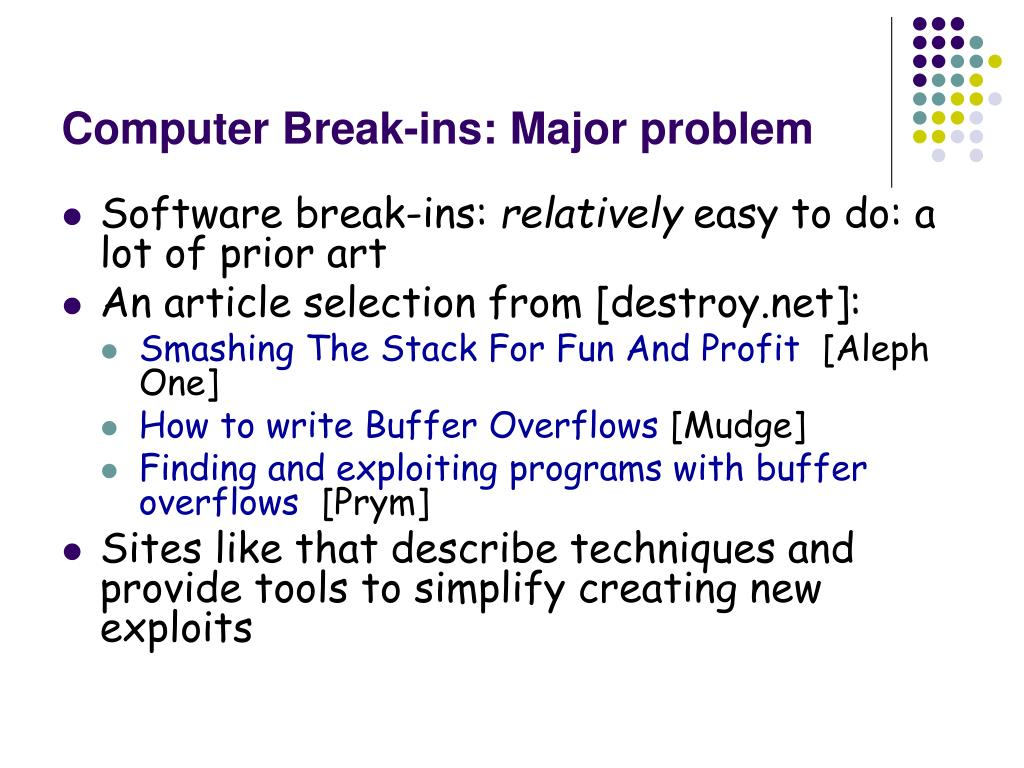 Computer Break-ins: Major problem