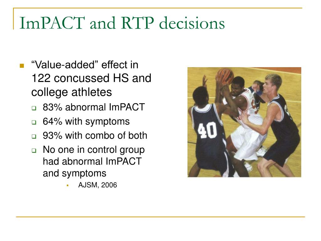 ImPACT and RTP decisions