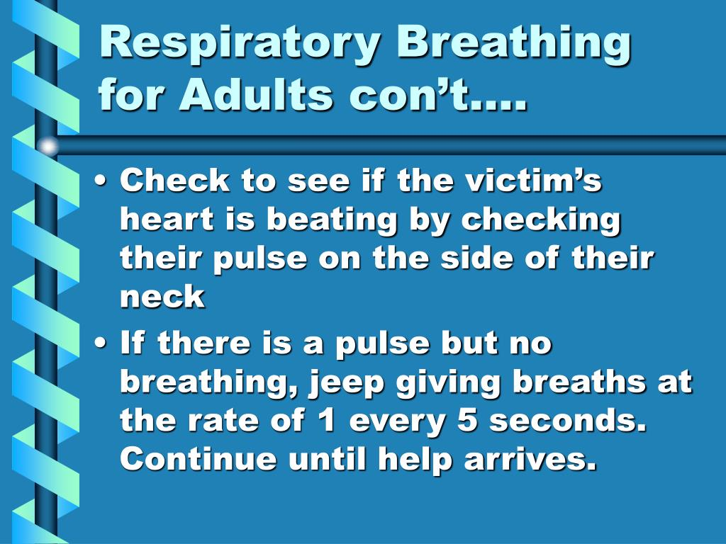 Respiratory Breathing for Adults con't….