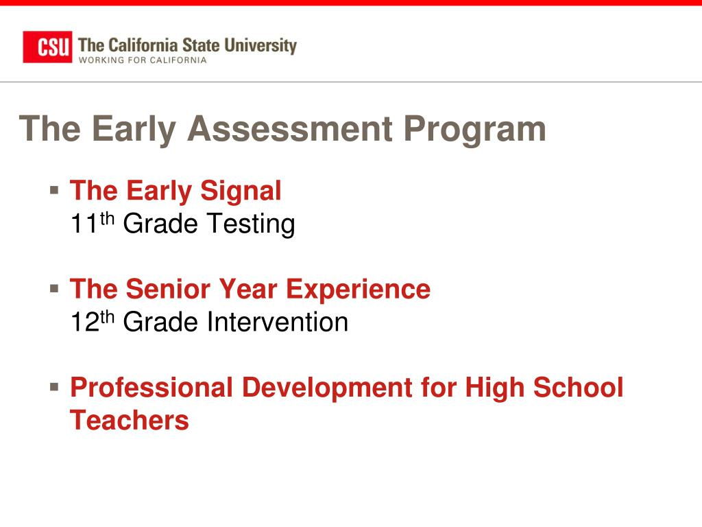 The Early Assessment Program