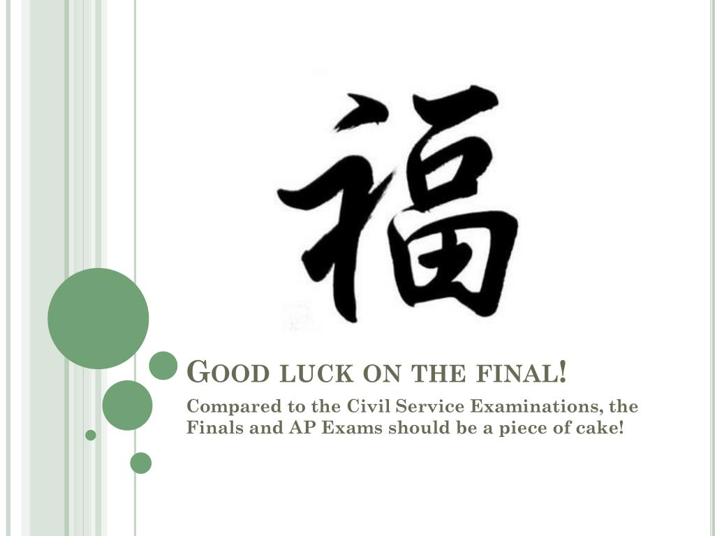 Good luck on the final!