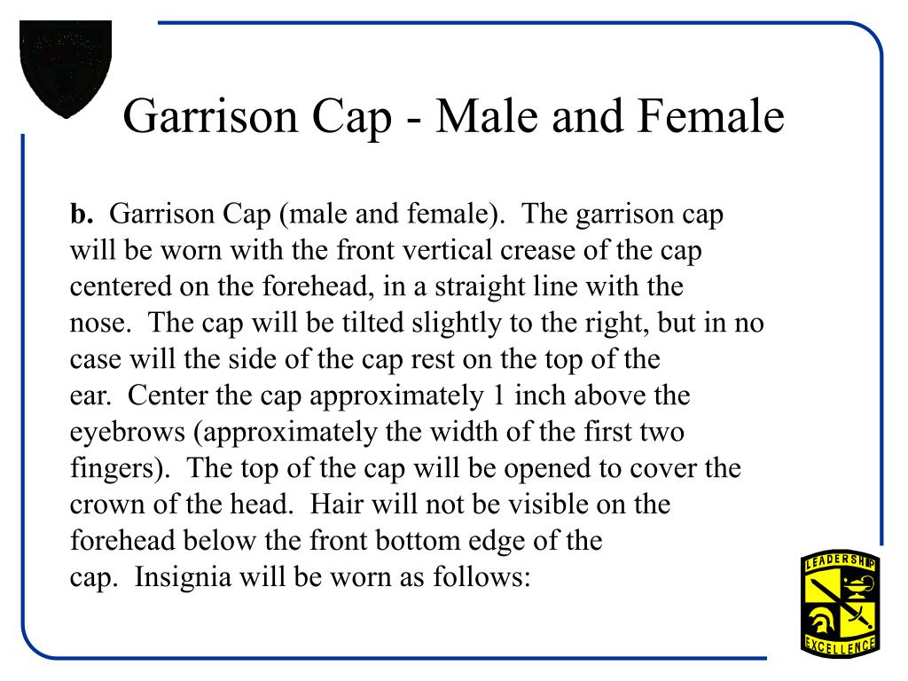 Garrison Cap - Male and Female