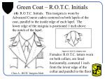 green coat r o t c initials