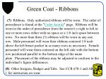 green coat ribbons