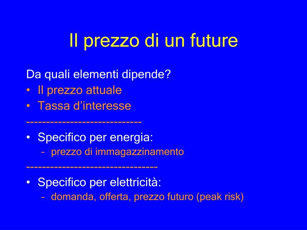Il prezzo di un future