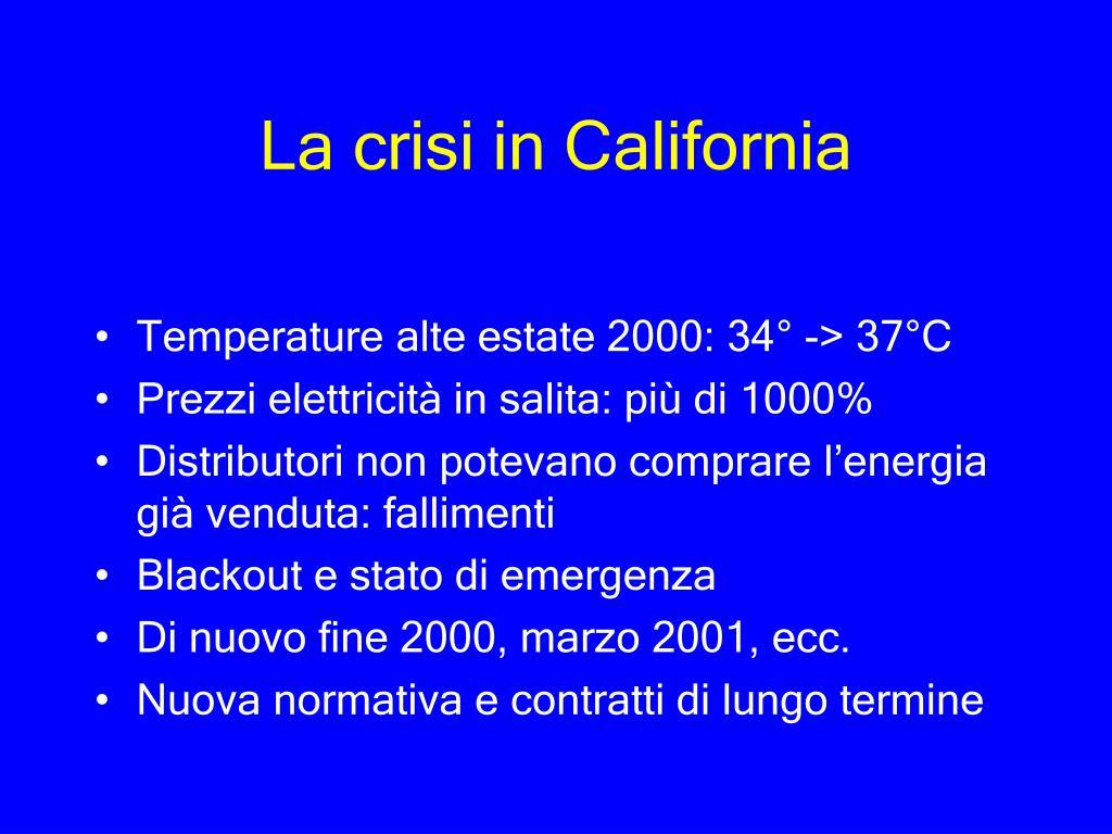La crisi in California