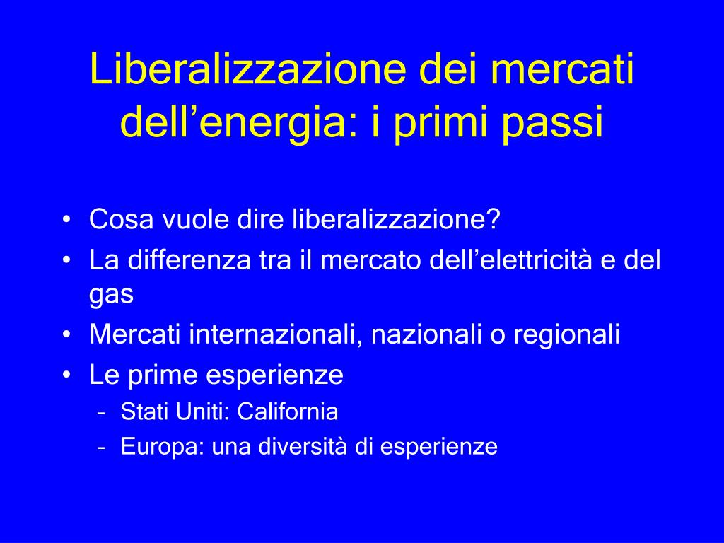 Liberalizzazione dei mercati dell'energia: i primi passi