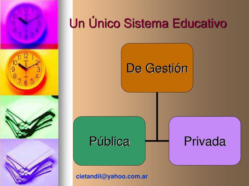 Un Único Sistema Educativo