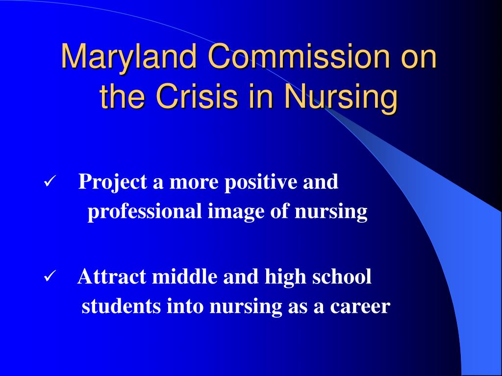 Maryland Commission on the Crisis in Nursing
