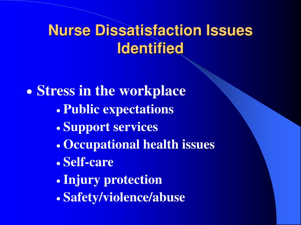 Nurse Dissatisfaction Issues Identified