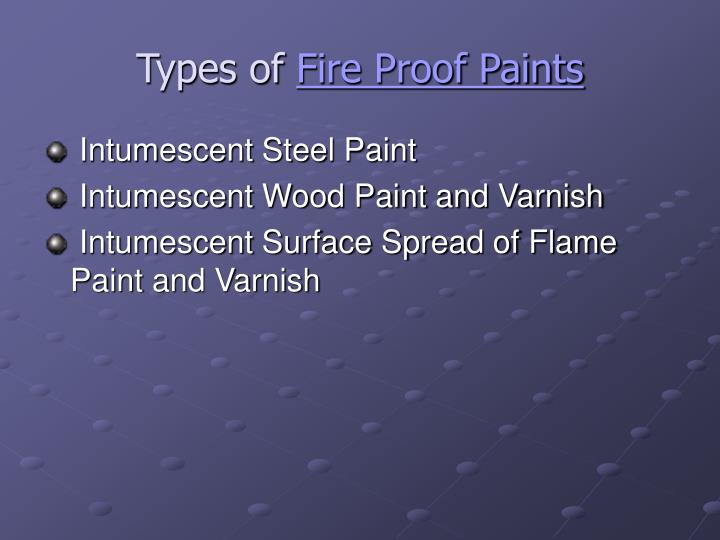 Types of fire proof paints