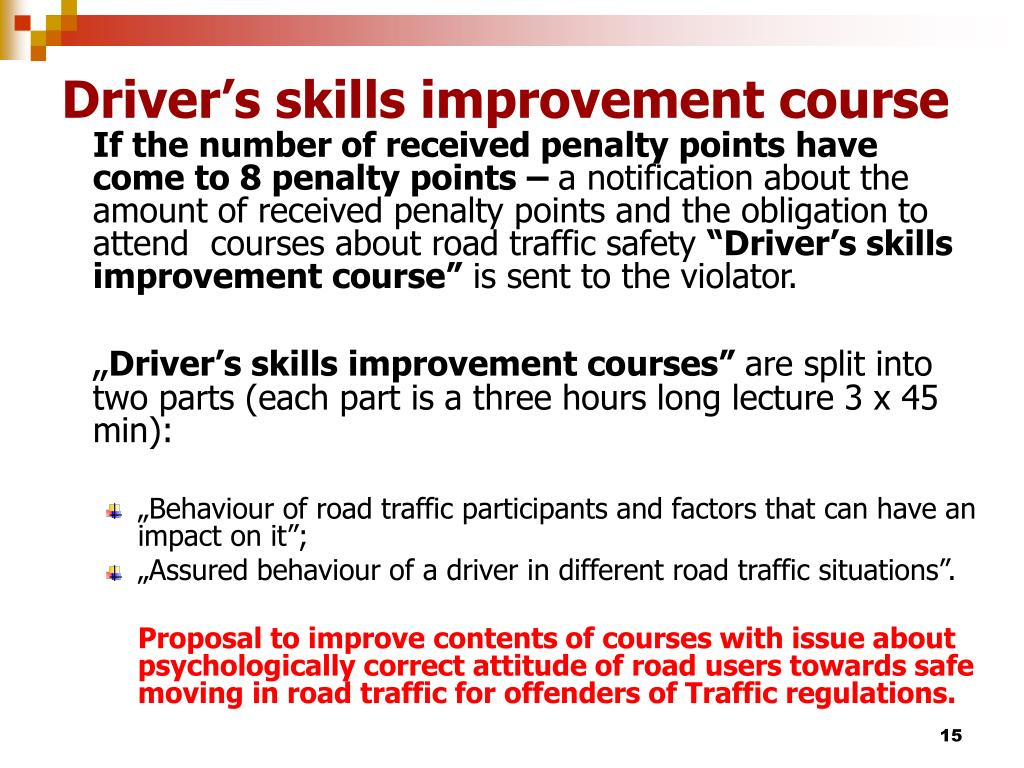 Driver's skills improvement course