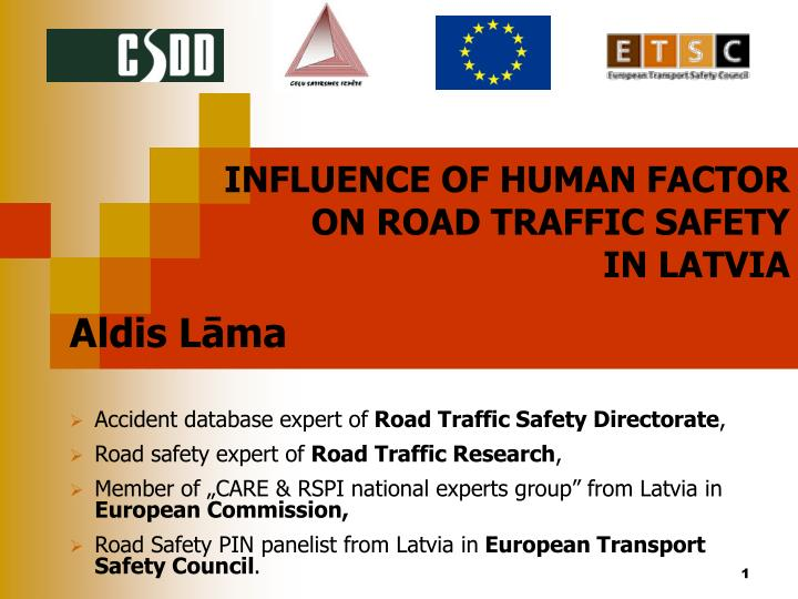Influence of human factor on road traffic safety in latvia