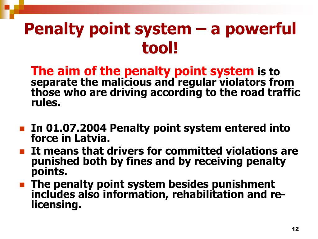 Penalty point system – a powerful tool!