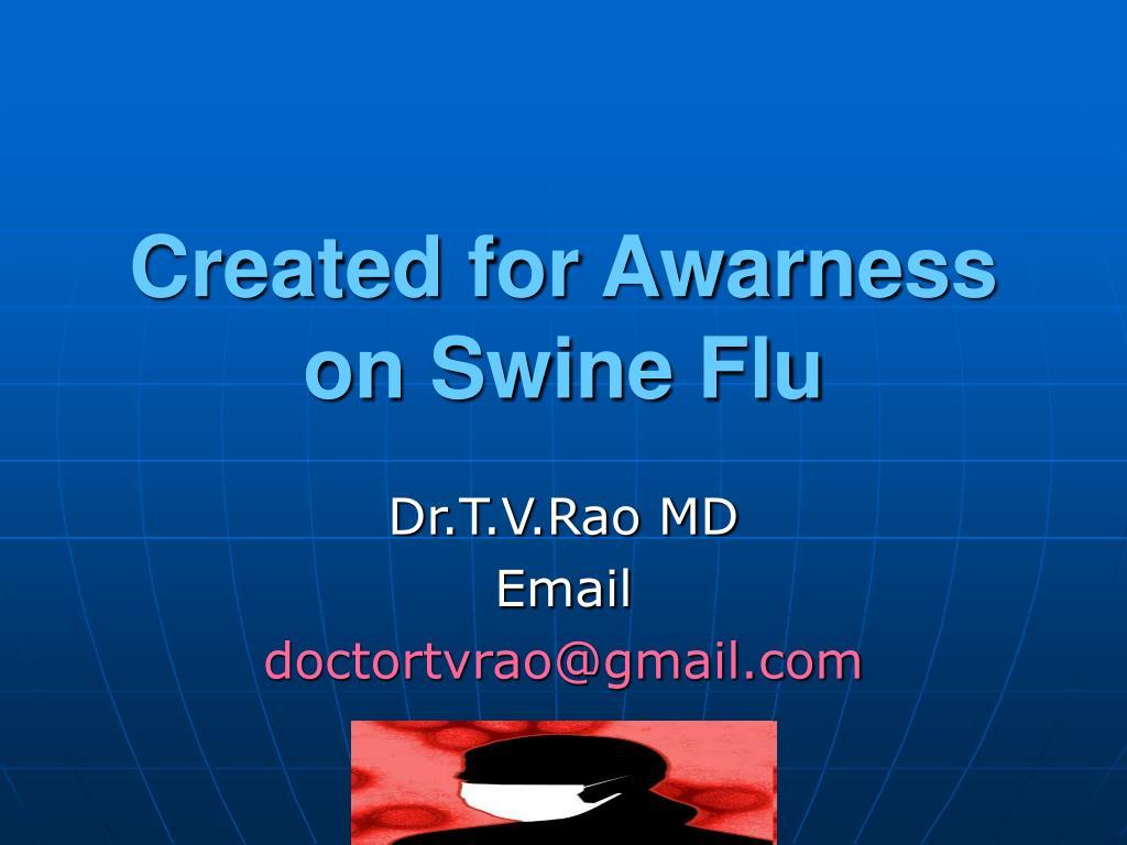 Created for Awarness on Swine Flu