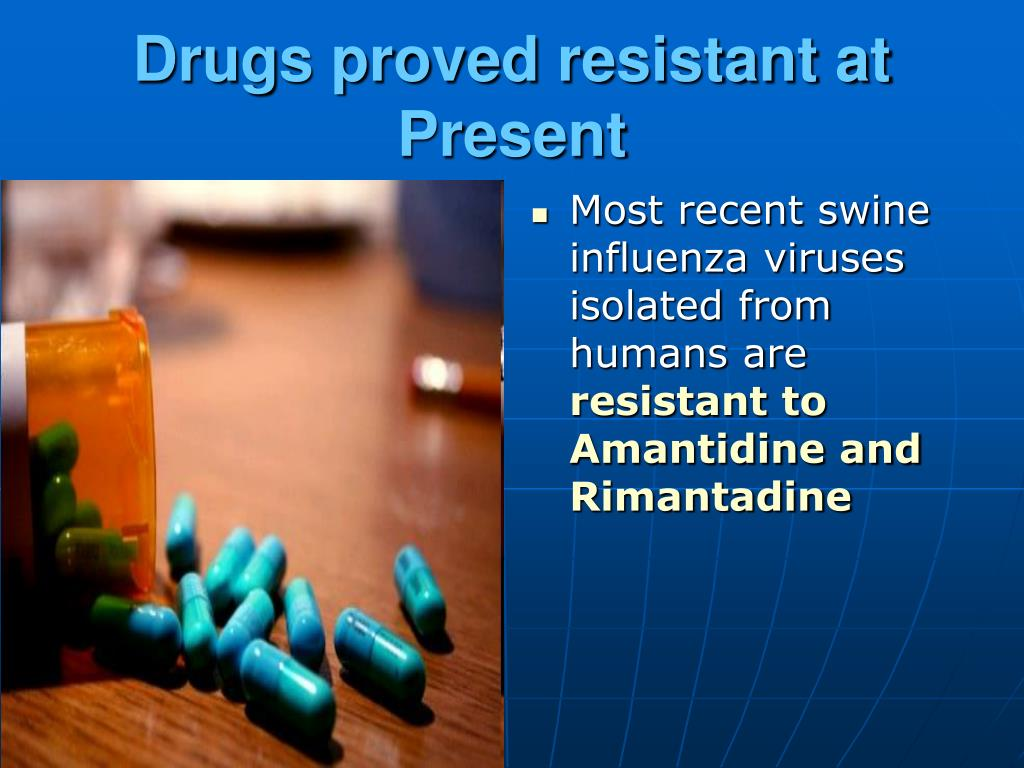 Drugs proved resistant at Present