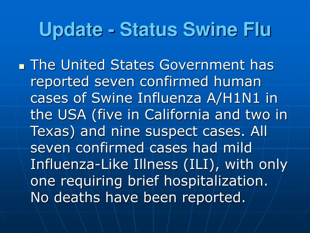 Update - Status Swine Flu