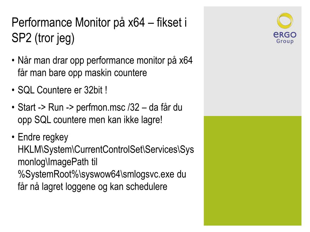 Performance Monitor på x64 – fikset i SP2 (tror jeg)